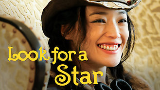 Look for a Star (2009) on Netflix in the USA