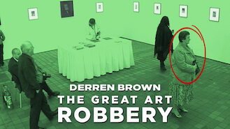 Derren Brown: The Great Art Robbery (2013) on Netflix in Germany