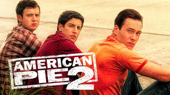 Is American Pie 2 2001 On Netflix Luxembourg